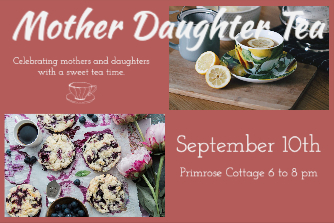 Mother Daughter Tea - September