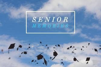 Senior Memories