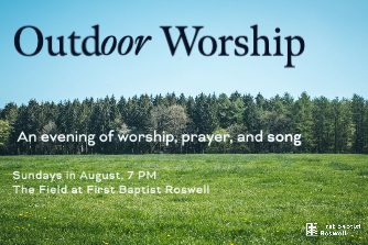 Outdoor Worship - Aug 2